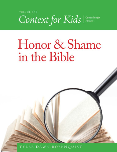 A New Type of Curriculum for the Entire Family: Honor and Shame in the Bible PLUS Lessons in Yeshua's Torah