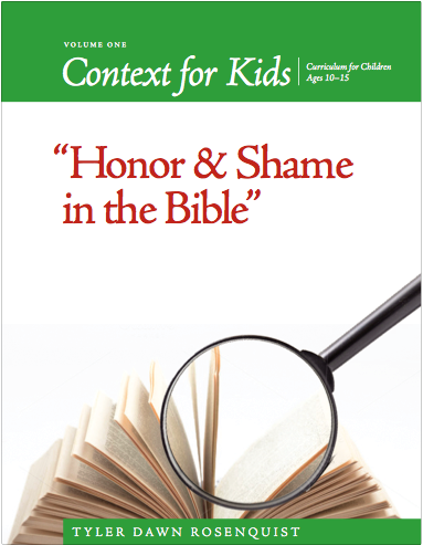 Teaser sample of Context For Kids Volume 1: Honor and Shame in the Bible - Coming Soon!