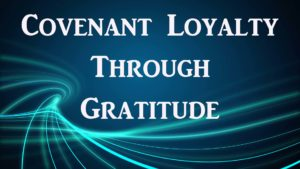 covenant loyalty