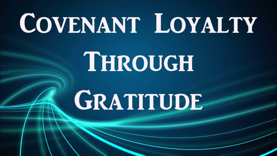 Covenant Loyalty Through Gratitude: Dayenu in the Context of the Everyday