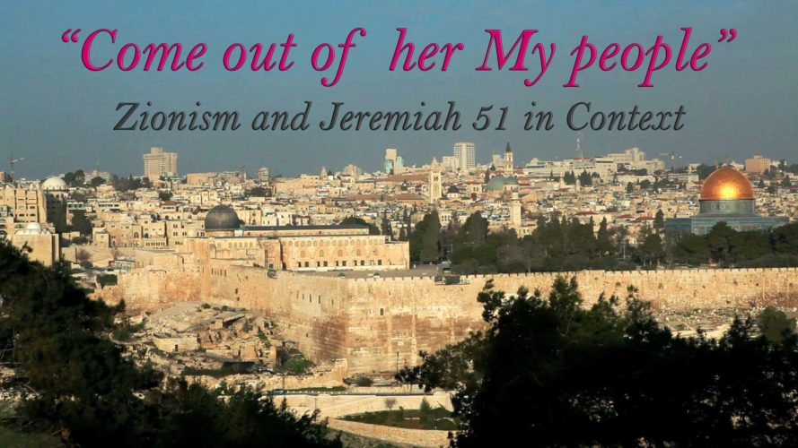 """Come Out of Her My People"" - Zionism and Jeremiah 51 in Context"