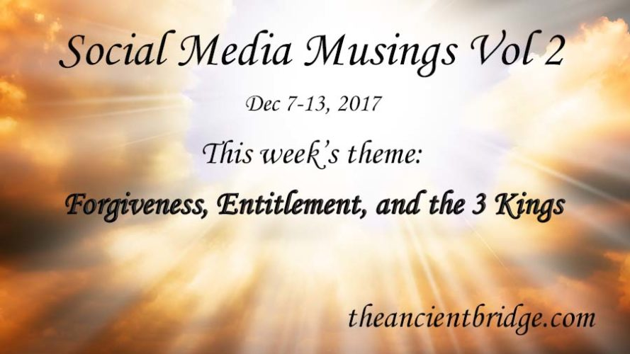 Social Media Musings Vol 2 Dec 7-13, 2017
